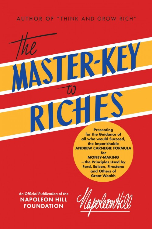 Image of book cover of The Master Key to Riches by Napoleon Hill