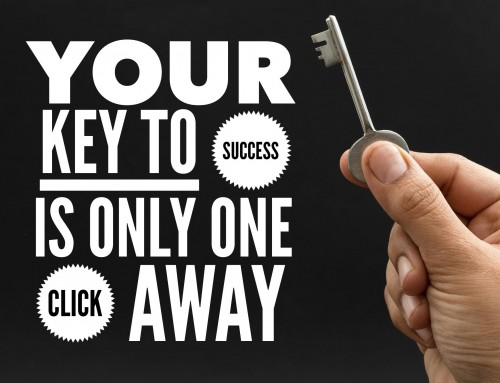 Your Key to Success is One Click Away — But Hurry!