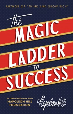 Image of the cover of The Magic Ladder to Success by Napoleon Hill