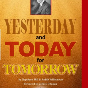 yesterday and today for tomorrow