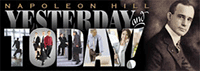 Napoleon Hill Yesterday and Today Weekly Ezine Banner