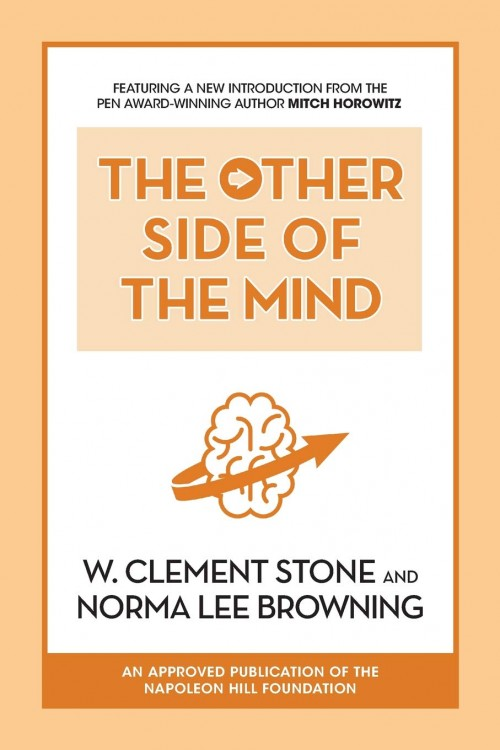 Image of the book cover of The Other Side of the Mind by W. Clement Stone and Norma Lee Browning
