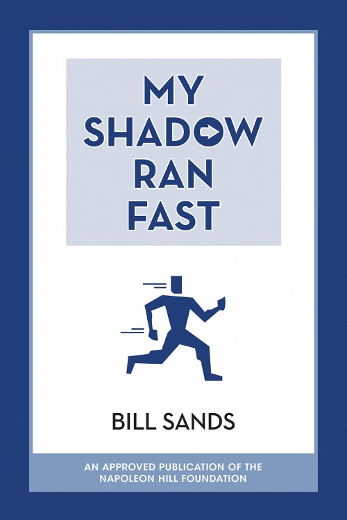 Image of front cover of the book, My Shadow Ran Fast by Bill Sands.