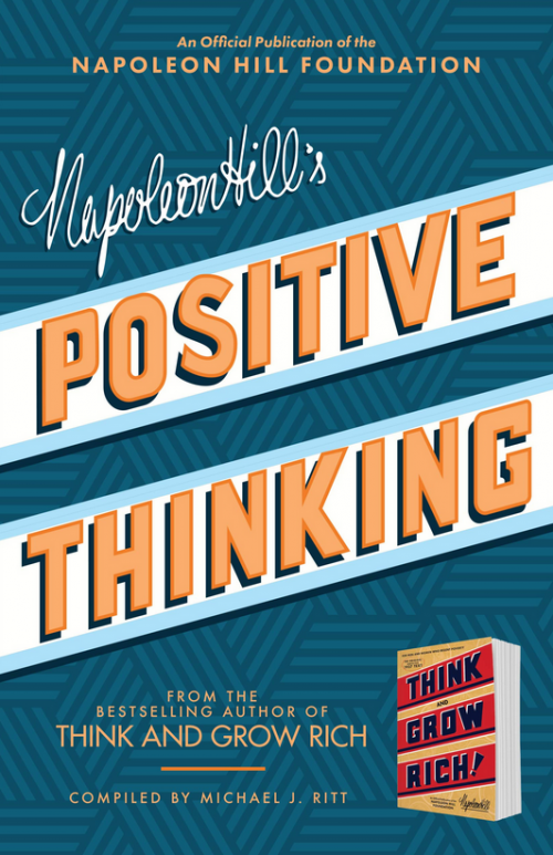 Cover image of Napoleon Hill;s Positive Thinking book