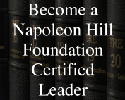 Become a Napoleon Hill Certified Leader