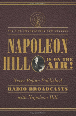Napoleon Hill is On The Air
